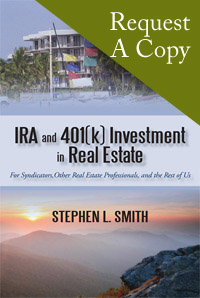 Request A Copy :: IRA and 401k Investment in Real Estate